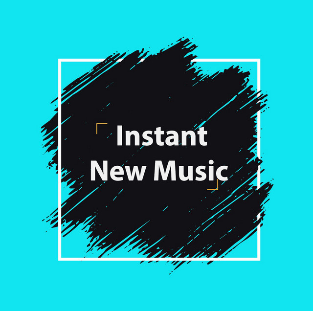 Instant New Music